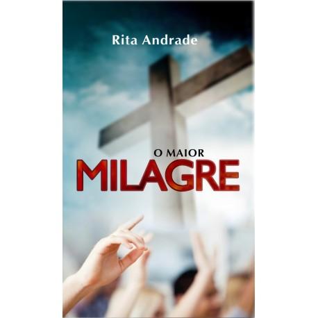 O Maior Milagre